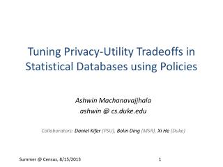 Tuning Privacy-Utility Tradeoffs in Statistical Databases using Policies