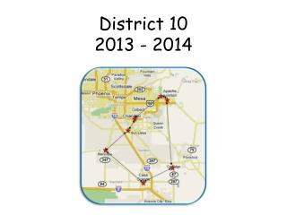 District 10 2013 - 2014
