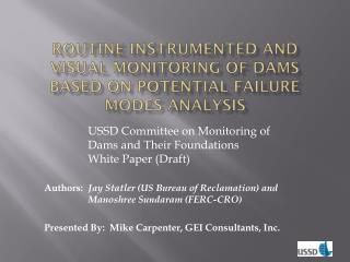 Routine Instrumented and Visual Monitoring of Dams Based on Potential Failure Modes Analysis