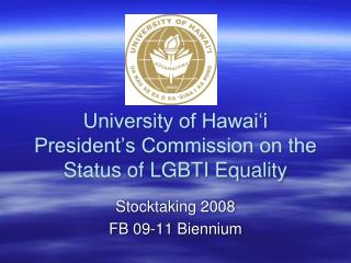 University of Hawai i President s Commission on the Status of LGBTI Equality