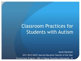 Classroom Practices for Students with Autism