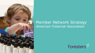 Member Network Strategy American Fraternal Association