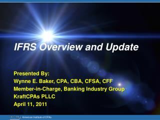 IFRS Overview and Update