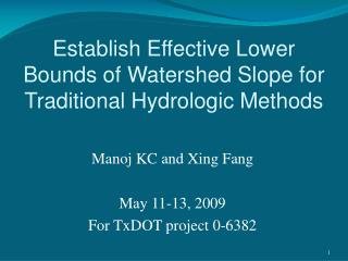 Establish Effective Lower Bounds of Watershed Slope for Traditional Hydrologic Methods