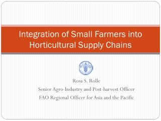 Integration of Small Farmers into Horticultural Supply Chains