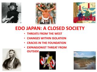 EDO JAPAN: A CLOSED SOCIETY