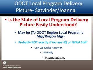 ODOT Local Program Delivery Picture- Satvinder/Joanna