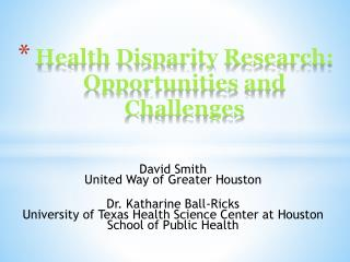 Health Disparity Research: Opportunities and Challenges