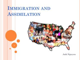 Immigration and Assimilation