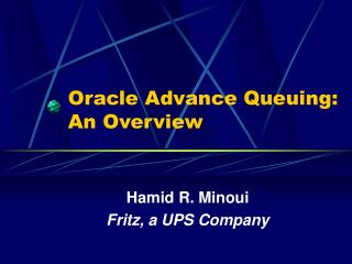 Oracle Advance Queuing: An Overview