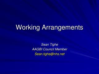Working Arrangements