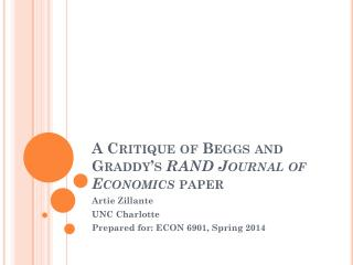 A Critique of  Beggs  and  Graddy's RAND Journal of Economics  paper