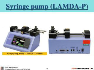 Syringe pump (LAMDA-P)