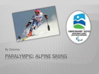 Paralympic : alpine Skiing
