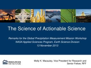 The Science of Actionable  Science