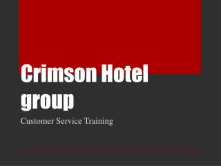 Crimson Hotel group