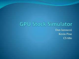 GPU Stock Simulator
