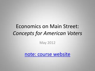 Economics on Main Street: Concepts for American Voters