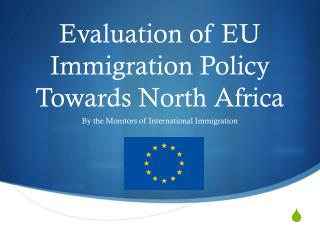 Evaluation of EU Immigration Policy Towards North Africa