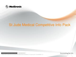 St Jude Medical Competitive Info  Pack