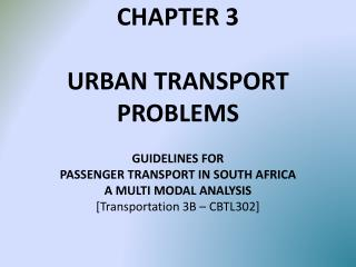 CHAPTER 3 URBAN TRANSPORT PROBLEMS