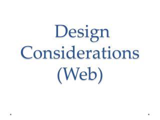 Design Considerations (Web)