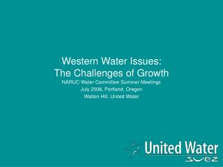 Western Water Issues:   The Challenges of Growth