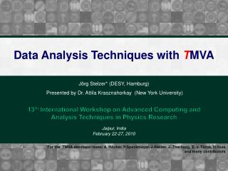 Data Analysis Techniques with  T MVA