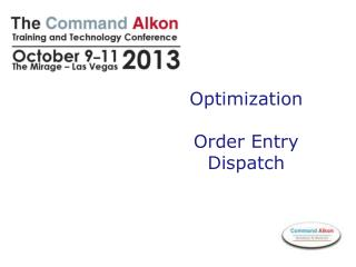 Optimization  Order Entry  Dispatch