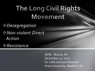 The Long Civil Rights Movement