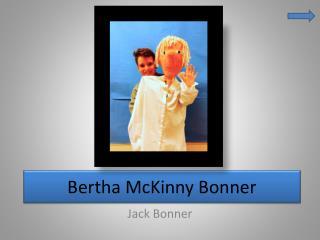 Bertha  McKinny  Bonner