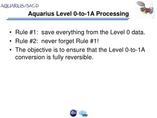 Aquarius Level 0-to-1A Processing
