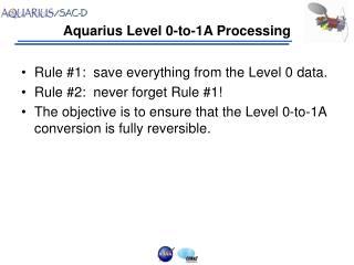 Aquarius Level 0-to-1A Processing