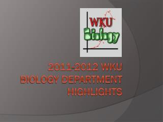 2011-2012 WKU Biology Department Highlights
