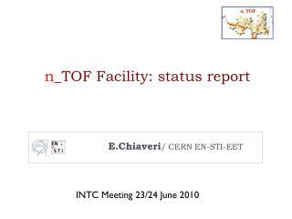 n _TOF  Facility: status report