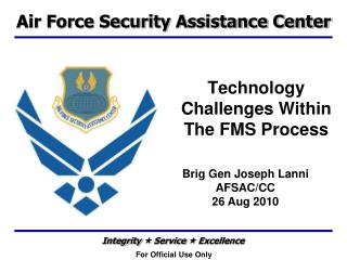 Technology Challenges Within The FMS Process