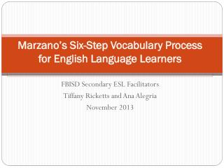Marzano's  Six-Step Vocabulary Process   for English Language Learners