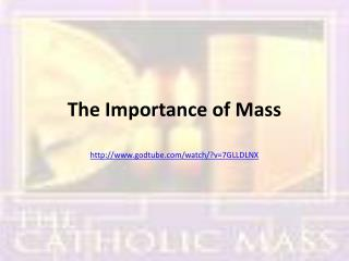 The  Importance  of  Mass