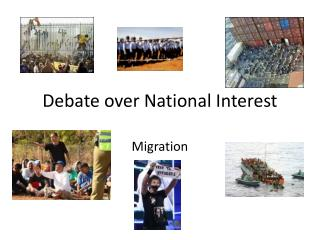 Debate over National Interest