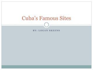 Cuba�s Famous Sites