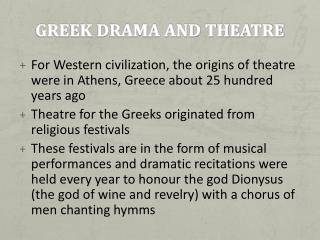 Greek Drama and Theatre