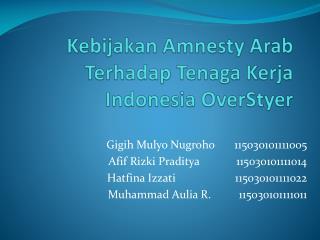 Kebijakan  Amnesty Arab  Terhadap Tenaga Kerja  Indonesia  OverStyer