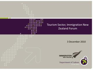Tourism Sector, Immigration New Zealand Forum