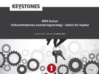 MEA kursus: Virksomhedernes  investeringsstrategi – behov for kapital