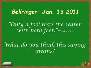 Bellringer —Jan. 13 2011