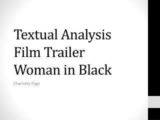 Textual Analysis Film Trailer Woman in Black