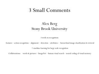 3 Small Comments Alex Berg Stony Brook University
