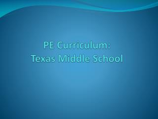 PE Curriculum: Texas Middle School
