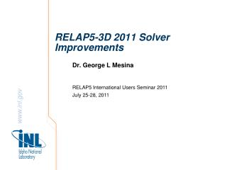 RELAP5-3D 2011 Solver Improvements