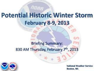 Potential Historic Winter Storm February 8-9, 2013